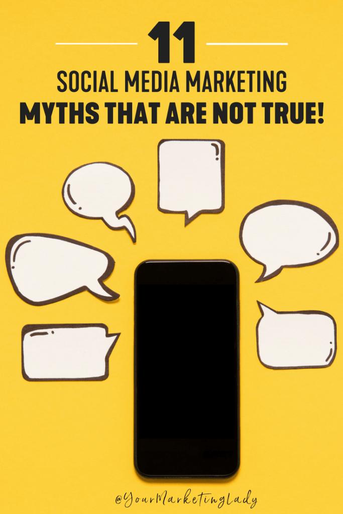 11 Social Media Marketing Myths That Are Not True