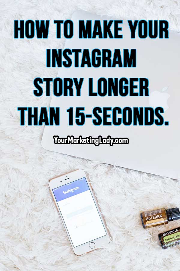 how-to-make-your-Instagram-story-longer-than-15-seconds